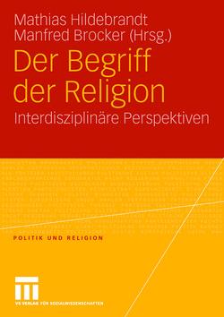 Der Begriff der Religion von Brocker,  Manfred, Hildebrandt,  Mathias