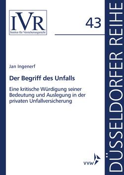 Der Begriff des Unfalls von Ingenerf,  Jan