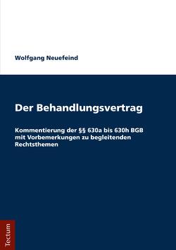 Der Behandlungsvertrag von Neuefeind,  Wolfgang