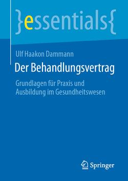 Der Behandlungsvertrag von Dammann,  Ulf Haakon