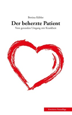 Der beherzte Patient von Kübler, Bettina