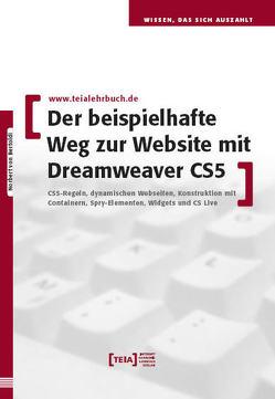 Der beispielhafte Weg zur Website mit Dreamweaver CS5 von von Bertoldi,  Norbert