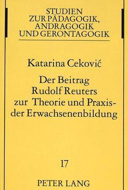 Der Beitrag Rudolf Reuters zur Theorie und Praxis der Erwachsenenbildung von Popovic,  Katarina