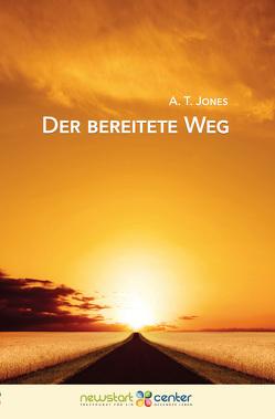 Der Bereitete Weg von Jones,  A.T.