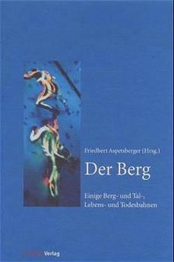 Der Berg von Aspetsberger,  Friedbert