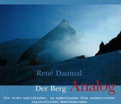 Der Berg Analog von Daumal,  René, Franck,  Amay, Scheid-Franke,  Wolfgang, Walter,  Andreas