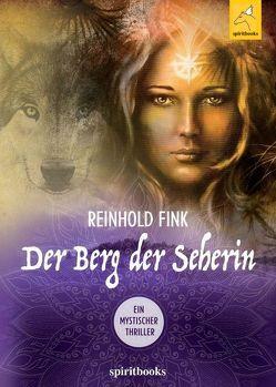 Der Berg der Seherin von Fink,  Reinhold