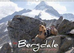 Der Bergdale – mit Hund im Hochgebirge (Wandkalender 2018 DIN A3 quer) von Becker,  Antje