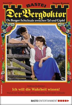 Der Bergdoktor 1927 – Heimatroman von Kufsteiner,  Andreas