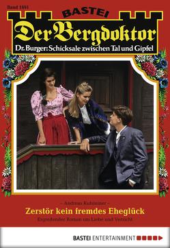 Der Bergdoktor – Folge 1691 von Kufsteiner,  Andreas