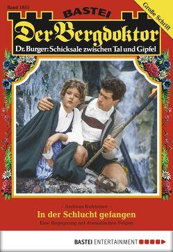 Der Bergdoktor – Folge 1855 von Kufsteiner,  Andreas