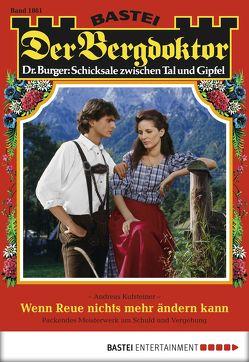Der Bergdoktor – Folge 1861 von Kufsteiner,  Andreas