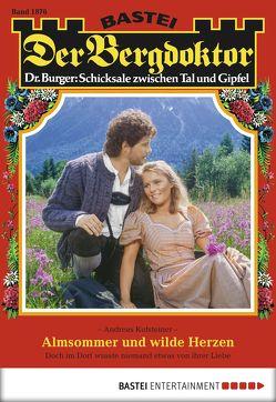 Der Bergdoktor – Folge 1876 von Kufsteiner,  Andreas