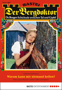 Der Bergdoktor – Folge 1887 von Kufsteiner,  Andreas