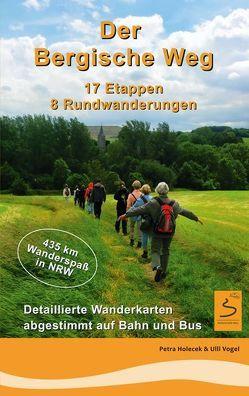 Der Bergische Weg von Holecek,  Petra, Vogel,  Ulli