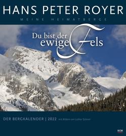 Der Bergkalender 2022 – Wandkalender von Royer,  Hans Peter