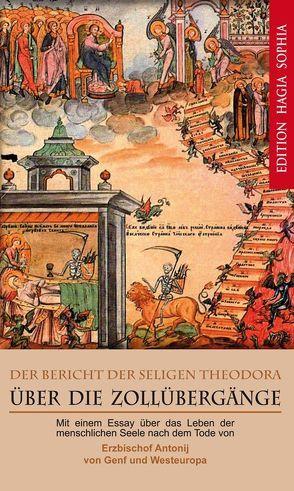 Der Bericht der seligen Theodora über die Zollübergänge von Bartosevic,  Anthonij, Movchanyuk,  Alexandra Olessia