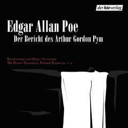 Der Bericht des Arthur Gordon Pym von Heusinger,  Heiner, Poe,  Edgar Allan, Renner,  Roland, Serotonin Goerke Pusch GbR, Willnow,  Ruprecht