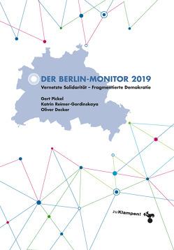 Der Berlin-Monitor 2019 von Decker,  Oliver, Pickel,  Gert, Reimer-Gordinskaya,  Katrin