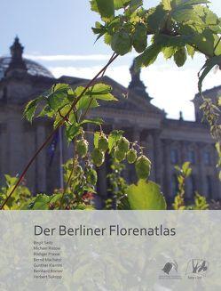 Der Berliner Florenatlas von Böcker,  Reinhard, Klemm,  Gunther, Machatzki,  Bernd, Prasse,  Rüdiger, Ristow,  Michael, Seitz,  Birgit, Sukopp,  Herbert