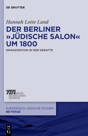 """Der Berliner """"jüdische Salon"""" um 1800 von Lund,  Hannah Lotte"""