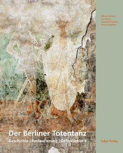 Der Berliner Totentanz von Deiters,  Maria, Raue,  Jan, Rückert,  Claudia