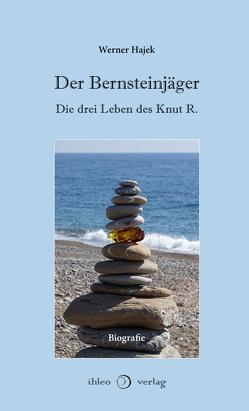 Der Bernsteinjäger von Hajek,  Werner