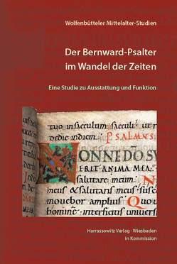 Der Bernward-Psalter im Wandel der Zeiten von Corbach,  Almuth, Fuchs,  Robert, Müller,  Monika E, Oltrogge,  Doris