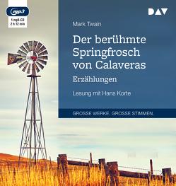Der berühmte Springfrosch von Calaveras. Erzählungen von Klotz,  Günther, Korte,  Hans, Twain,  Mark