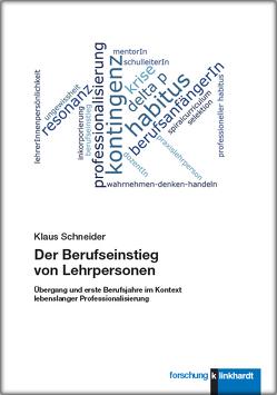 Der Berufseinstieg von Lehrpersonen von Schneider,  Klaus