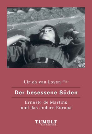 Der besessene Süden von Loyen,  Ulrich van