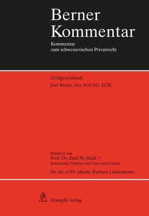 Der Besitz, Art. 919-941 ZGB von Lindenmann,  Barbara, Stark,  Emil W.
