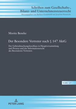 Der Besondere Vertreter nach § 147 AktG von Beneke,  Moritz