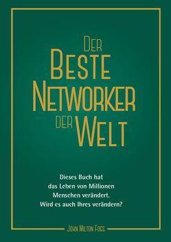 Der beste Networker der Welt von Fogg,  John Milton, Pauly,  Robert