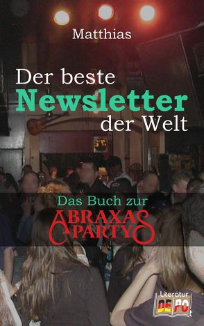 Der beste Newsletter der Welt von , - Matthias