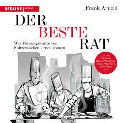 Der beste Rat von Arnold,  Frank, Fischer,  Sebastian