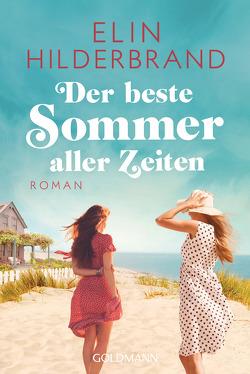 Der beste Sommer aller Zeiten von Hilderbrand,  Elin, Thiesmeyer,  Ulrike