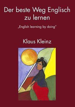 Der beste Weg Englisch zu lernen von Kleinz,  Klaus