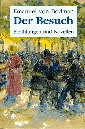 Der Besuch von Bodman,  Emanuel von, Rügert,  Walter, Würtenberger,  Ernst
