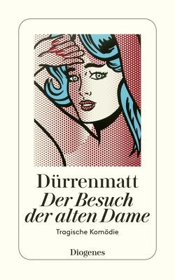Der Besuch der alten Dame von Dürrenmatt,  Friedrich