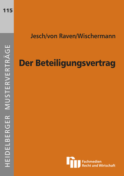 Der Beteiligungsvertrag von Jesch,  Thomas A., Raven,  Philipp von, Wischermann,  Anja