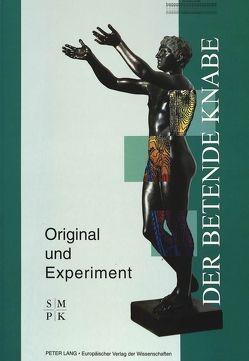 «Der Betende Knabe» – Original und Experiment von Hackländer,  Nele, Zimmer,  Gerhard