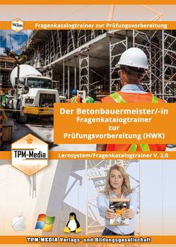 Der Betonbauermeister /-in Lerntrainer mit über 1600 Lernfragen für Windows von Mueller,  Thomas