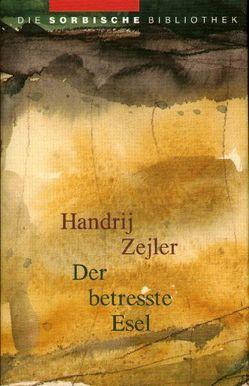 Der betresste Esel von Zejler,  Handrij