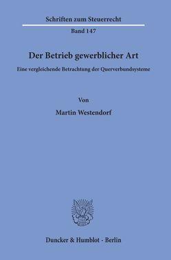 Der Betrieb gewerblicher Art. von Westendorf,  Martin
