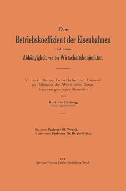 Der Betriebskoeffizient der Eisenbahnen und seine Abhängigkeit von der Wirtschaftskonjunktur von Tecklenburg,  Tecklenburg