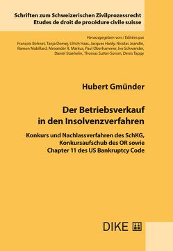 Der Betriebsverkauf in den Insolvenzverfahren von Gmünder,  Hubert