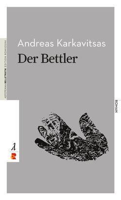 Der Bettler von Karkavitsas,  Andreas, Klemm,  Ulf-Dieter, Pateridou,  Georgia