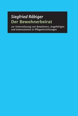 Der Bewohnerbeirat von altern in NRW und überall,  Aktiv, Räbiger,  Siegfried