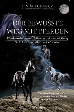 Der bewusste Weg mit Pferden von Kohanov,  Linda, Wu Wei Verlag